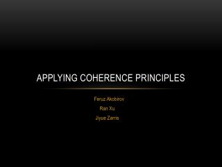 Applying Coherence Principles