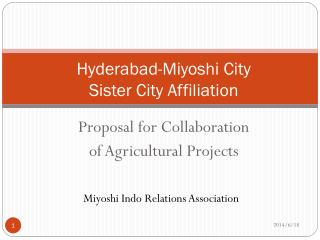 Hyderabad-Miyoshi City Sister City Affiliation