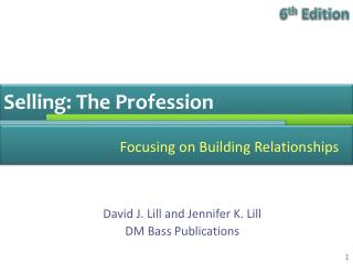 Selling: The Profession