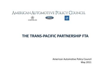 THE TRANS-PACIFIC PARTNERSHIP FTA