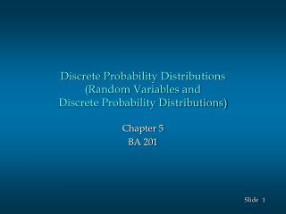 Discrete Probability Distributions (Random Variables and Discrete Probability Distributions)