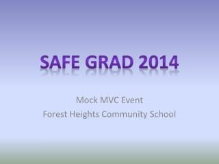 Mock MVC Event Forest Heights Community School
