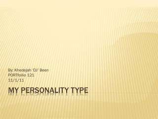 My Personality Type
