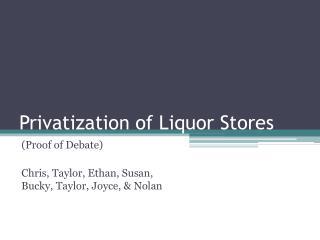 Privatization of Liquor Stores