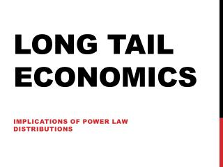 Long Tail Economics