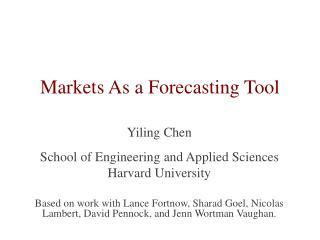 Markets As a Forecasting Tool
