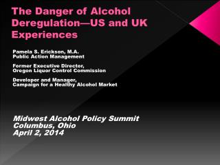 The Danger of Alcohol Deregulation—US and UK Experiences
