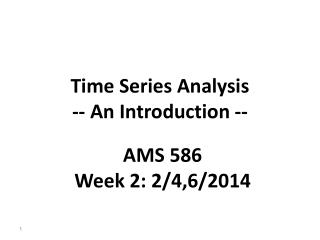 Time Series Analysis  -- An Introduction --