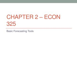 Chapter 2 – ECON 325
