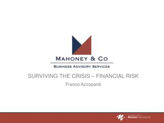 Surviving the crisis – financial risk