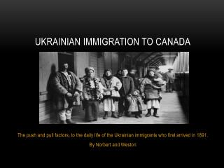 Ukrainian Immigration to Canada