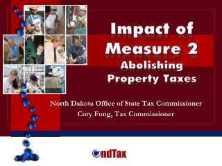 Impact of Measure 2 Abolishing Property Taxes