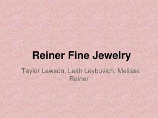 Reiner Fine Jewelry