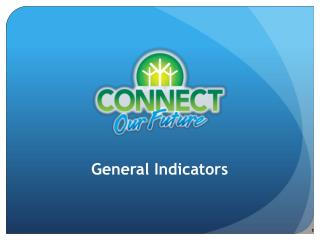 General Indicators