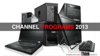 CHANNEL  PROGRAMS 2013