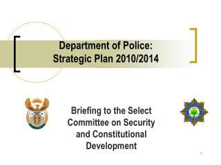 department of police:  strategic plan 2010