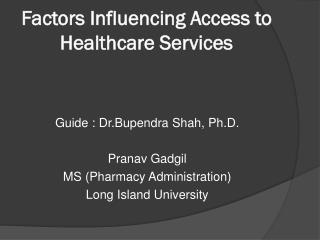 Factors Influencing Access to Healthcare Services
