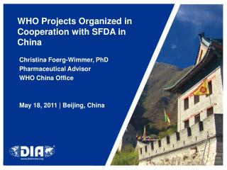 WHO Projects Organized in Cooperation with SFDA in China