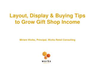 Layout, Display & Buying Tips  to Grow Gift Shop Income