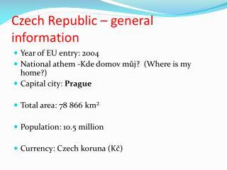 Czech Republic – general  information
