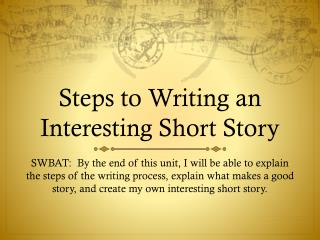 Steps to Writing an Interesting Short Story