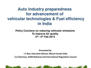 Auto  industry preparedness  for advancement of vehicular technologies &  Fuel  efficiency in India