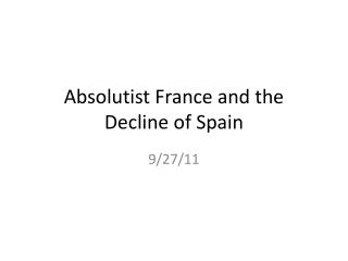 Absolutist France and the Decline of Spain