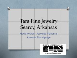 Tara Fine Jewelry Searcy, Arkansas