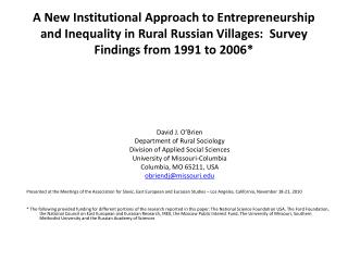 A  New Institutional Approach to Entrepreneurship and Inequality in Rural Russian Villages:  Survey Findings from 1991