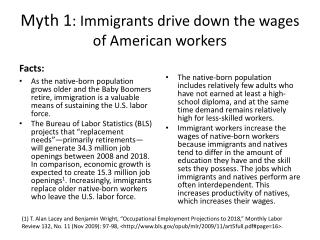Myth 1 : Immigrants drive down the wages of American workers