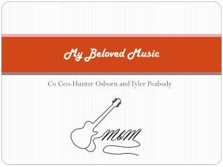 My Beloved Music