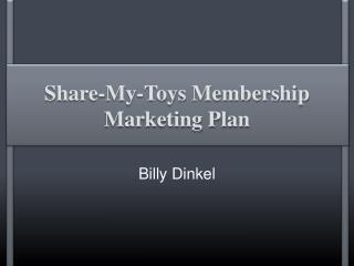 Share-My-Toys Membership Marketing Plan