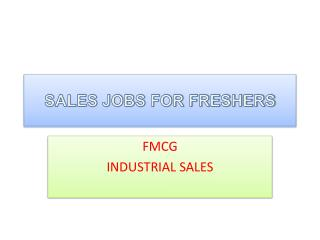 SALES JOBS FOR FRESHERS