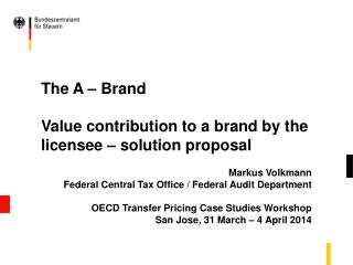 The A – Brand Value contribution to a brand by the licensee – solution proposal