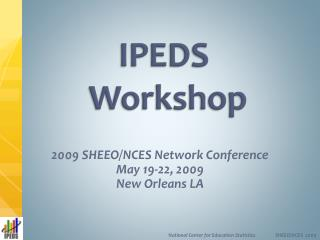 IPEDS  Workshop