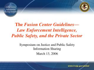 the fusion center guidelines  law enforcement intelligence,  public safety, and the private sector