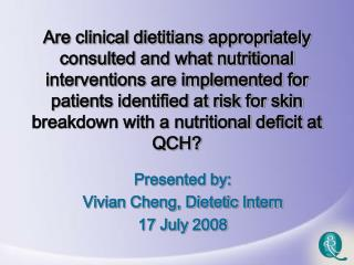 are clinical dietitians appropriately consulted and what ...