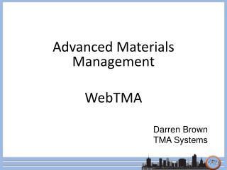 Advanced Materials Management WebTMA