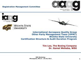 Tim  Lee, The Boeing  Company Dr. Gamal Weheba, WSU