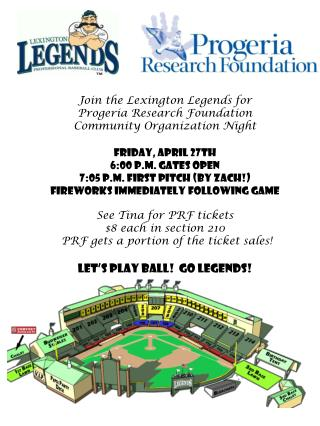 Join the Lexington Legends for  Progeria Research Foundation Community Organization Night Friday, APRIL 27TH 6:00 p.m.