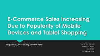 E-Commerce Sales Increasing Due to Popularity of Mobile Devices and Tablet Shopping