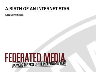 A BIRTH OF AN INTERNET STAR