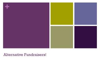 Alternative Fundraisers!