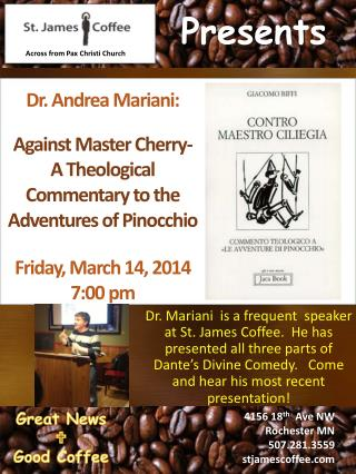 Dr.  Andrea  Mariani: Against Master Cherry-  A Theological Commentary to the Adventures of Pinocchio Friday, March 14,