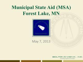 Municipal State Aid (MSA) Forest Lake, MN