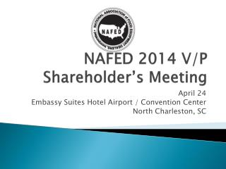 NAFED 2014 V/P Shareholder's Meeting