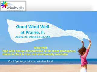 Good Wind Well  at Prairie, Il. Analysis for Dominion Ltd. USA