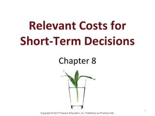 Relevant Costs for Short-Term Decisions