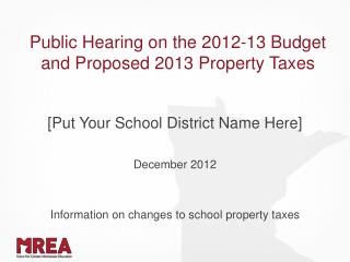 Public Hearing on the 2012-13 Budget and Proposed 2013 Property  Taxes
