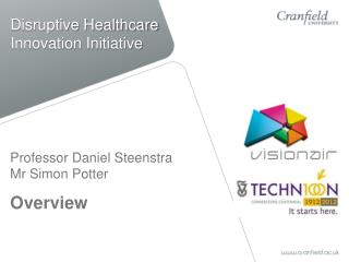 Disruptive Healthcare Innovation Initiative